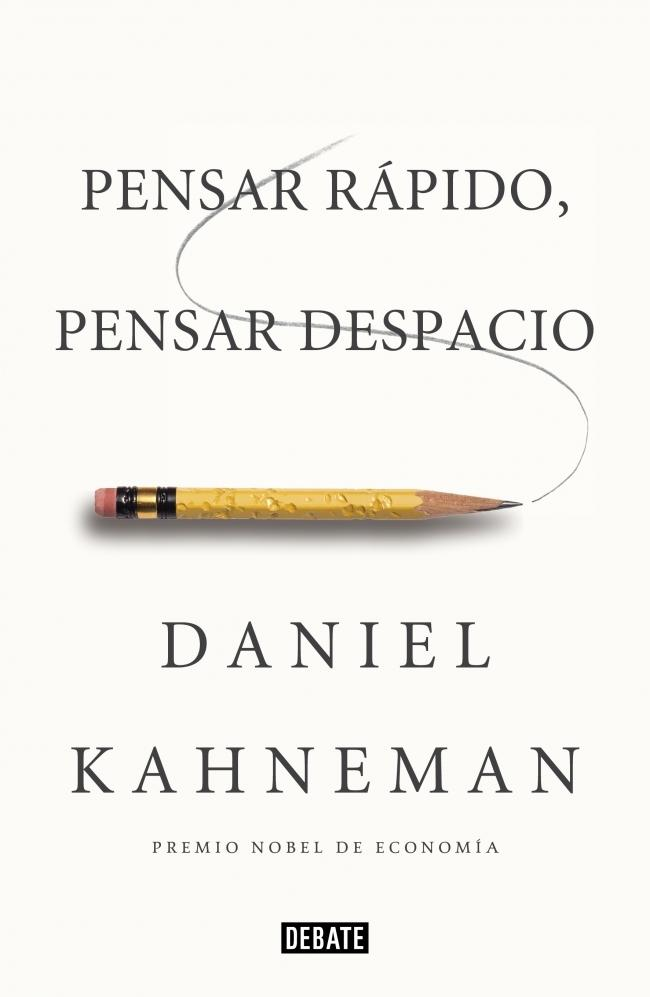 pensar-rapido-pensar-despacio-kahneman