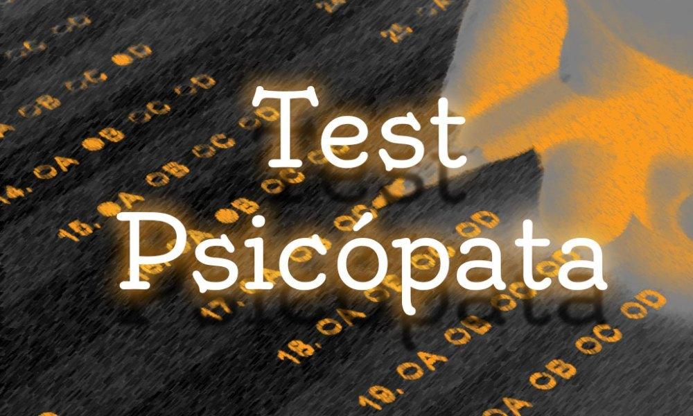 test psicopata prueba psicologica psicopatia