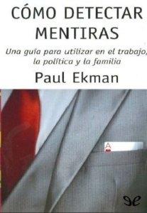 como-detectar-mentiras-paul-ekman-libro
