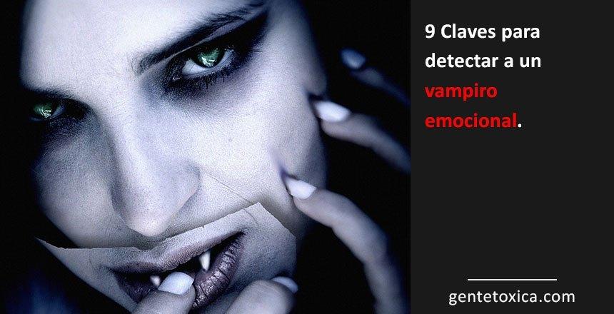 como detectar a un vampiro emocional