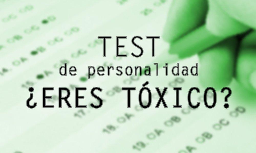 Test de personalidad corto para saber si eres una persona toxica