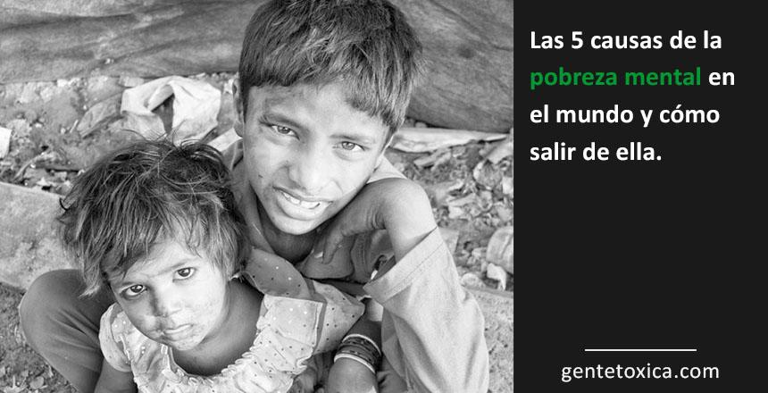 causas de la pobreza en el mundo