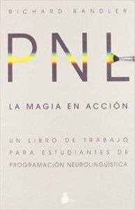 la magia en accion programacion neurolinguistica
