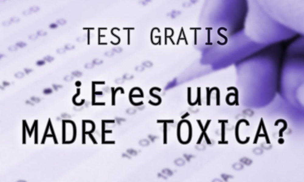 test madre toxica