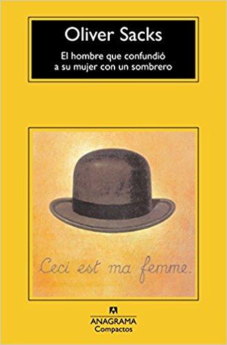 analisis el hombre que confundio a su mujer con un sombrero oliver sacks