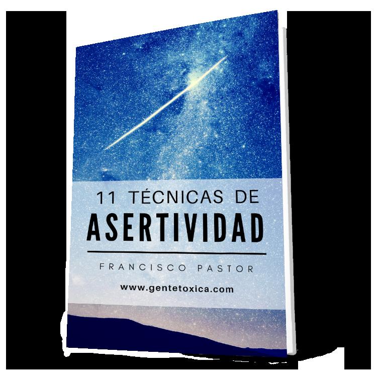 11 Técnicas de asertividad - Francisco Pastor